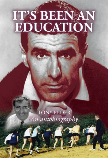 It's been an Education ebook by Tony Elder