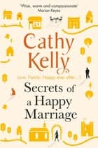 Secrets of a Happy Marriage ekitaplar by Cathy Kelly