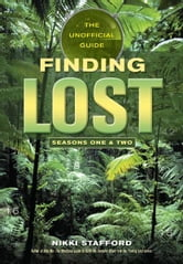 Finding Lost - Seasons One & Two ebook by Nikki Stafford