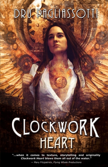 Clockwork Heart ebook by Dru Pagliassotti