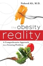 The Obesity Reality ebook by Naheed Ali