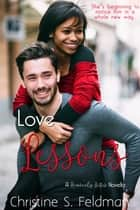 Love Lessons (Heavenly Bites Novella #2) ebook by Christine S. Feldman