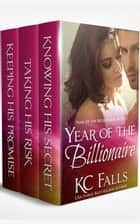 Year of the Billionaire ebook by K.C. Falls