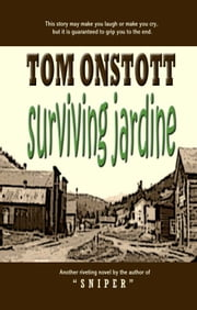 Surviving Jardine ebook by Tom Onstott