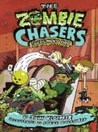 The Zombie Chasers #3: Sludgment Day ebook by John Kloepfer,Steve Wolfhard