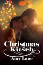 Christmas Kitsch ebook by Amy Lane