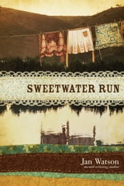 Sweetwater Run ebook by Jan Watson