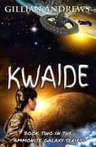 Kwaide ebook by Gillian Andrews