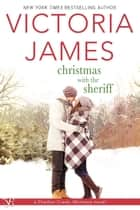 Christmas with the Sheriff ebook by