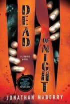 Dead of Night ebook by Jonathan Maberry