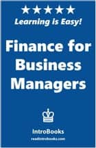 Finance for Business Managers ebook by IntroBooks