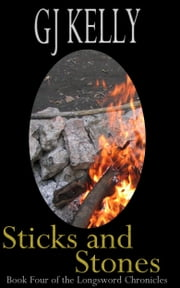 Sticks and Stones ebook by GJ Kelly