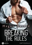 Breaking the Rules - Always You eBook by Megan Harold