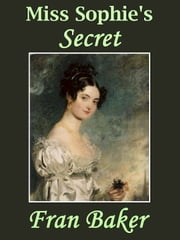 Miss Sophie's Secret ebook by Fran Baker