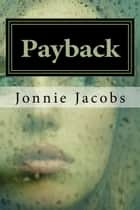 Payback ebook by Jonnie Jacobs