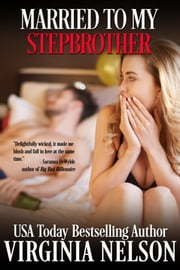Married To My Stepbrother ebook by Virginia Nelson