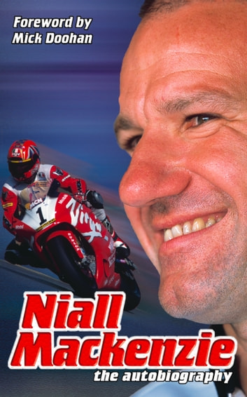 Niall Mackenzie: The Autobiography ebook by Niall Mackenzie