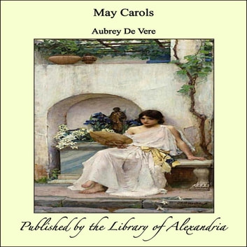 May Carols ebook by Aubrey De Vere
