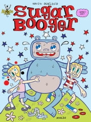Sugar Booger #1 ebook by Kevin Scalzo