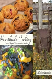 Hearthside Cooking ebook by Elaine Harder