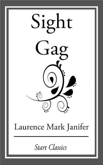 Sight Gag ebook by Laurence Mark Janifer