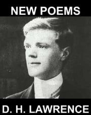 New Poems [mit Glossar in Deutsch] ebook by D. H. Lawrence,Eternity Ebooks