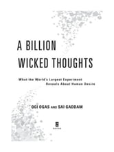 A Billion Wicked Thoughts - What the Internet Tells Us About Sexual Relationships ebook by Ogi Ogas,Sai Gaddam