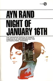 The Night of January 16th ebook by Ayn Rand
