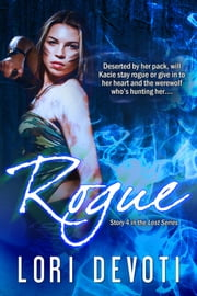 Rogue - Werewolf Romance ebook by Lori Devoti