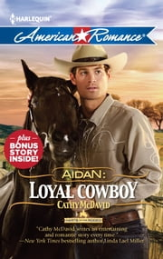 Aidan: Loyal Cowboy: Aidan: Loyal Cowboy\The Family Plan - The Family Plan ebook by Cathy McDavid