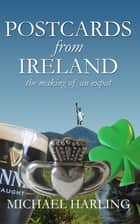 Postcards From Ireland ebook by Michael Harling