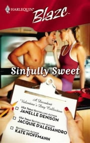 Sinfully Sweet - Wickedly Delicious\Constant Craving\Simply Scrumptious ebook by Janelle Denison,Jacquie D'Alessandro,Kate Hoffmann