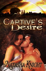 Captive's Desire ebook by Natasha Knight