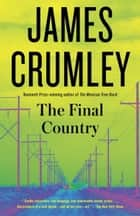 The Final Country ebook by James Crumley