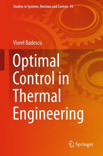 Optimal control in thermal engineering ebook by viorel badescu optimal control in thermal engineering ebook by viorel badescu fandeluxe Choice Image