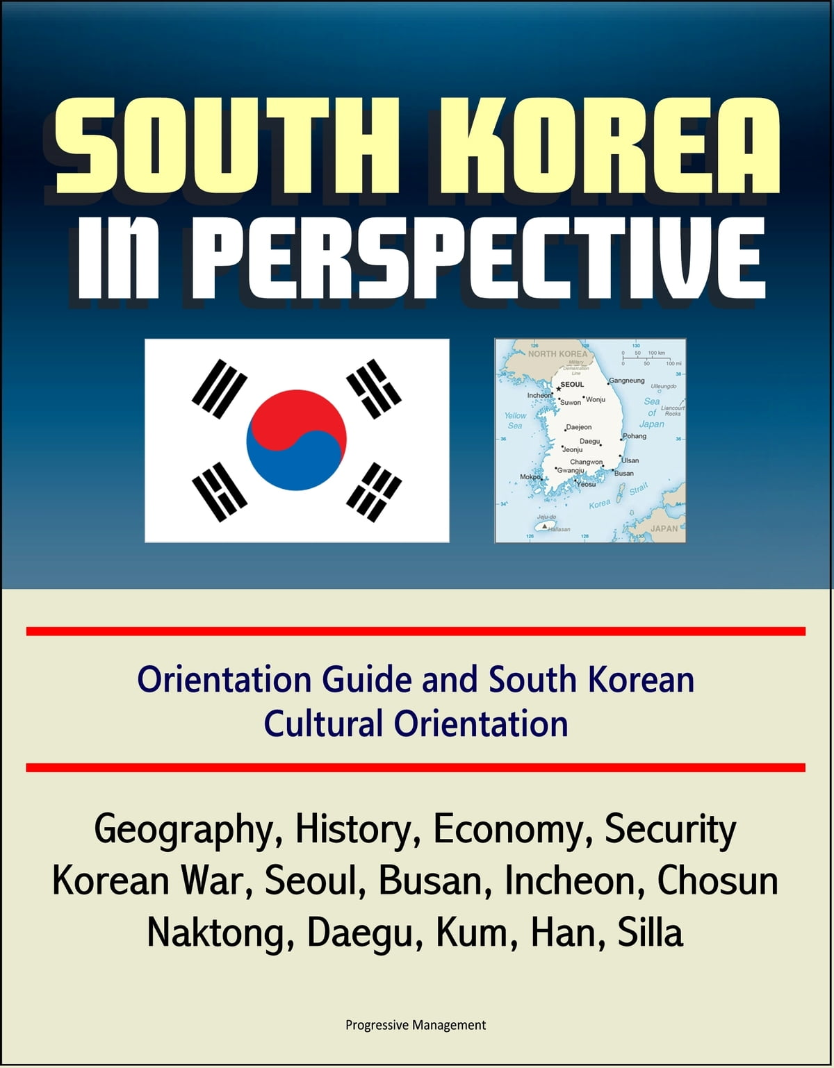 Avis Cuisine Hacker 2018 south korea in perspective: orientation guide and south korean cultural  orientation: geography, history, economy, security, korean war, seoul,  busan,