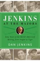 Jenkins at the Majors ebook by Dan Jenkins