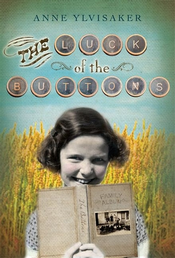 The Luck of the Buttons 電子書 by Anne Ylvisaker