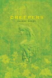 Creepers ebook by Joanne Dahme
