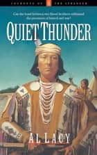Quiet Thunder ebook by Al Lacy