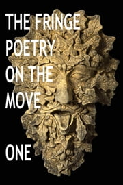 The Fringe Poetry on the Move One ebook by The Fringe