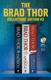 Brad Thor Collectors' Edition #3 - The Last Patriot, The Apostle, and Foreign Influence ebook by Brad Thor