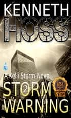 Storm Warning ebook by Kenneth Hoss