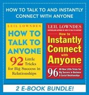 How to Talk to and Instantly Connect with Anyone (EBOOK) ebook by Leil Lowndes