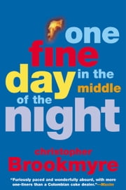 One Fine Day in the Middle of the Night ebook by Christopher Brookmyre