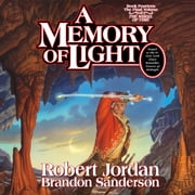 A Memory of Light audiobook by Robert Jordan, Brandon Sanderson