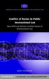 Conflict of Norms in Public International Law ebook by Pauwelyn, Joost