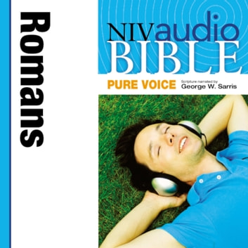 Pure Voice Audio Bible - New International Version, NIV (Narrated by George W. Sarris): (34) Romans audiobook by Zondervan