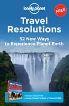 Travel Resolutions ebook by Lonely Planet