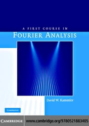 A First Course in Fourier Analysis ebook by Cambridge University Press